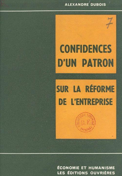 Confidences d'un patron sur la réforme de l'entreprise