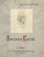 Jacques Coeur, un financier colonial au XVe siècle