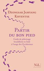 Vente Livre Numérique : Partir du bon pied  - Dzongsar JAMYANG KHYENTSE