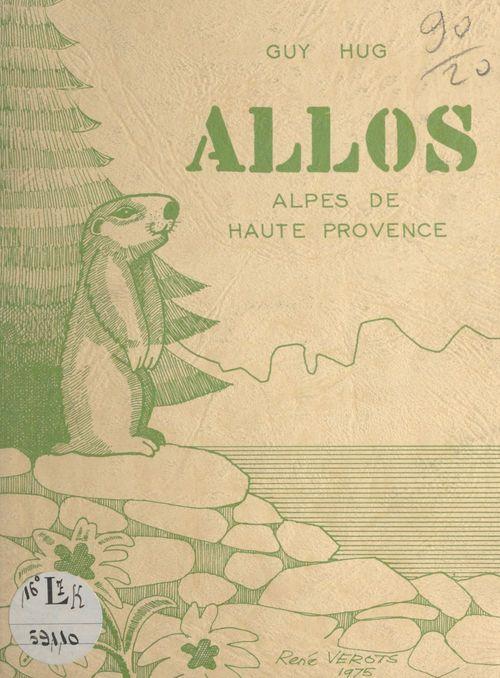 Allos, Alpes de Haute Provence  - Guy Hug