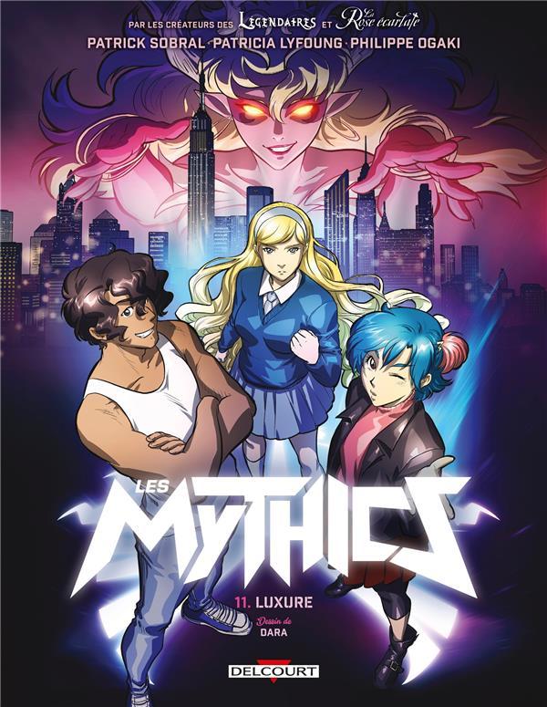 Les Mythics T.11 ; luxure
