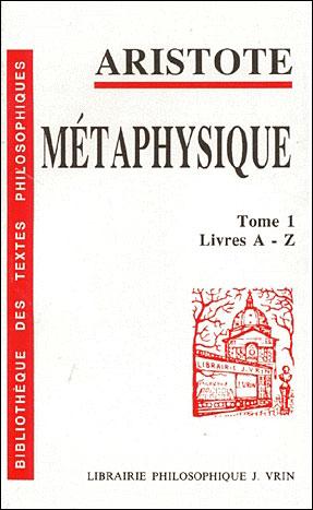 Métaphysique t.1 ; livres A-Z