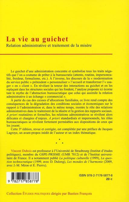 La vie au guichet ; relation administrative et traitement de la misère (3e édition)