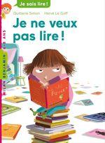 Vente EBooks : Je ne veux pas lire !  - Quitterie Simon
