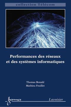 Performances des réseaux et des sysèmes informatiques