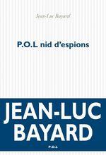 Vente Livre Numérique : P.O.L nid d'espions  - Jean-Luc Bayard
