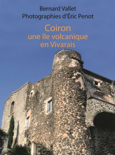Coiron, une île volcanique en Vivarais