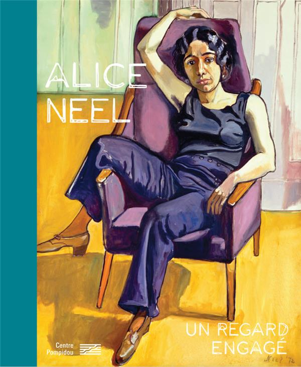 Alice Neel ; un regard engagé
