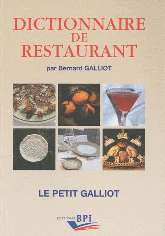Dictionaire De Restaurant (Edition 2011)