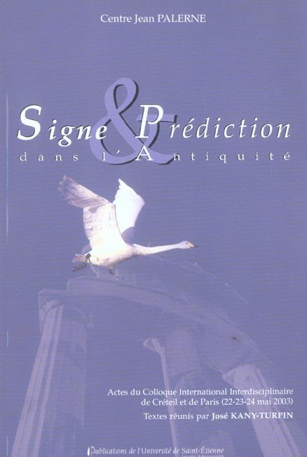 Signes et predictions dans l'antiquite