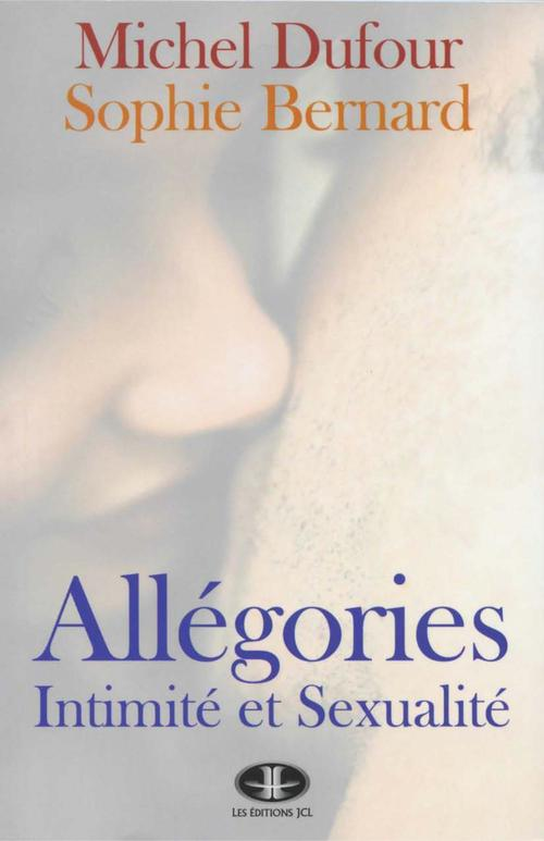 Allégories, intimité et sexualité