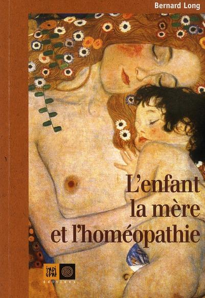 L'enfant, la mère et l'homéopathie