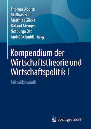 Kompendium der Wirtschaftstheorie und Wirtschaftspolitik I