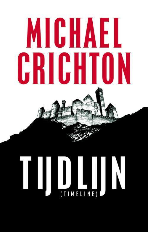 Timeline (Tijdlijn) - Michael Crichton - ebook