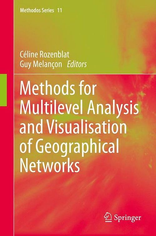 Methods for Multilevel Analysis and Visualisation of Geographical Networks