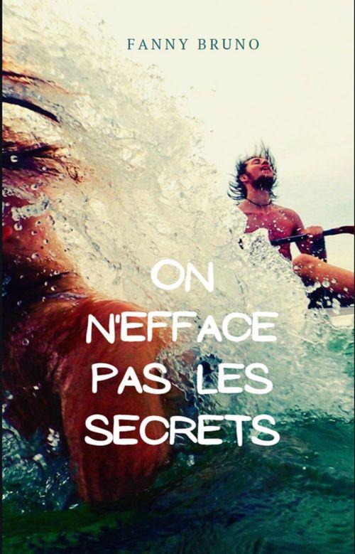 On n'efface pas  les secrets