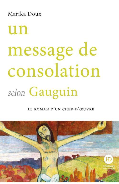Un message de consolation selon Gauguin