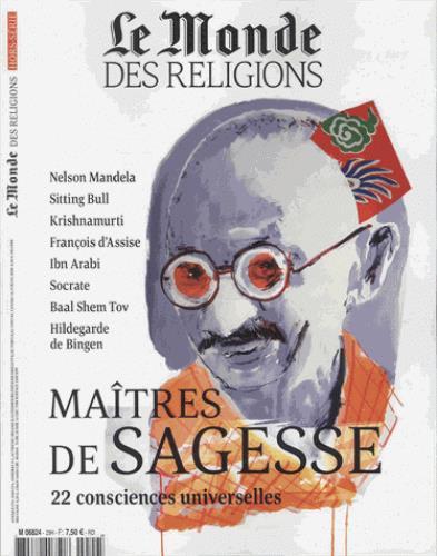Le monde des religions ; maitres de sagesse
