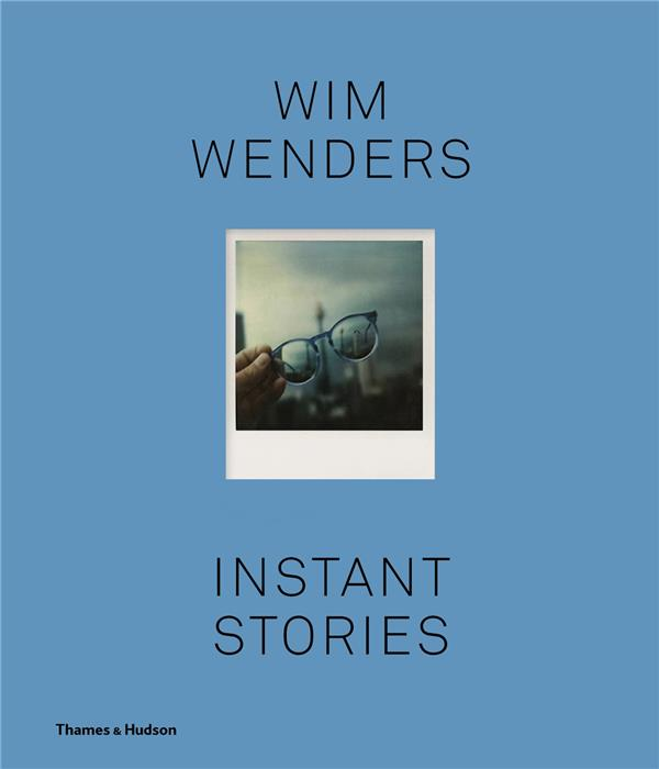 Wim wenders instant stories (compact ed)