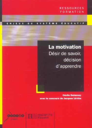 La Motivation - Desir De Savoir, Decision D'Apprendre