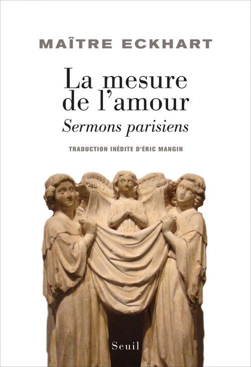 La mesure de l'amour ; sermons parisiens