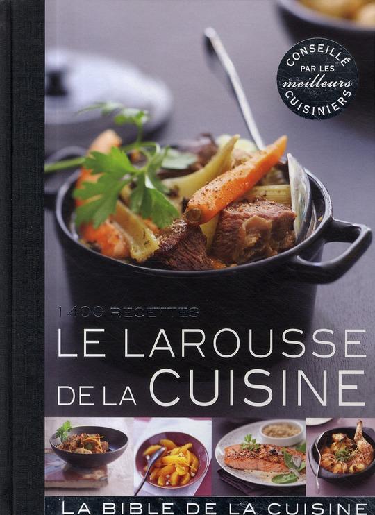 Larousse De La Cuisine
