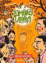 Vente Livre Numérique : Zombies zarbis (Tome 2) - Rien ne va plus !  - Marie Pavlenko - Carole Trébor