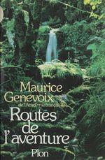 Vente Livre Numérique : Les routes de l'aventure  - Maurice Genevoix