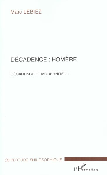 Decadence : homere