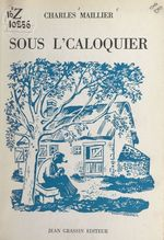 Sous l'caloquier  - Charles Maillier