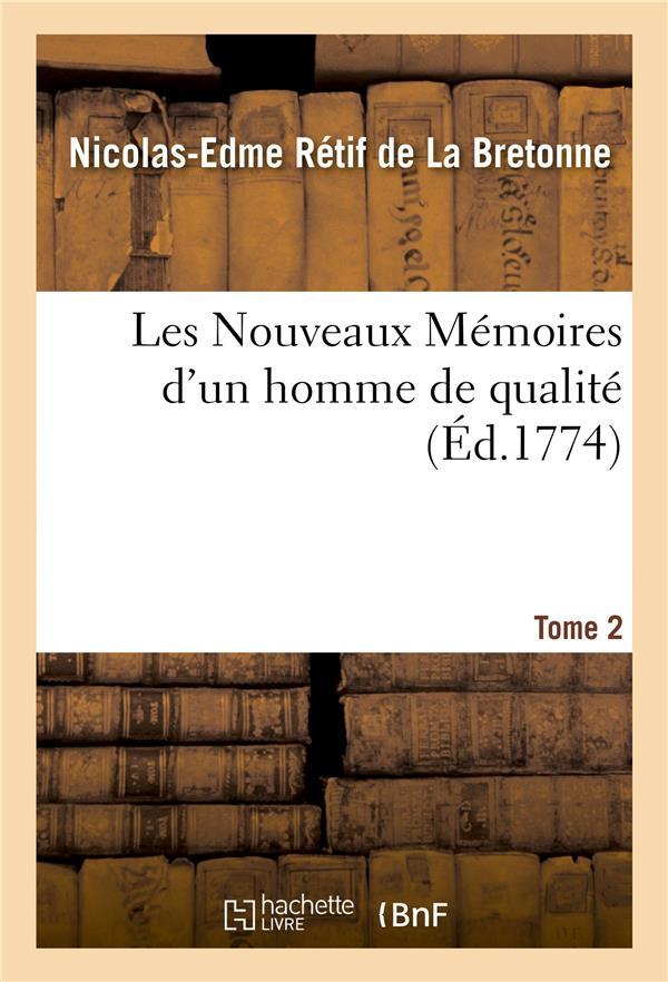Les nouveaux memoires d'un homme de qualite. tome 2