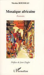 Vente EBooks : Mosaïque africaine  - Nicolas Rousseau