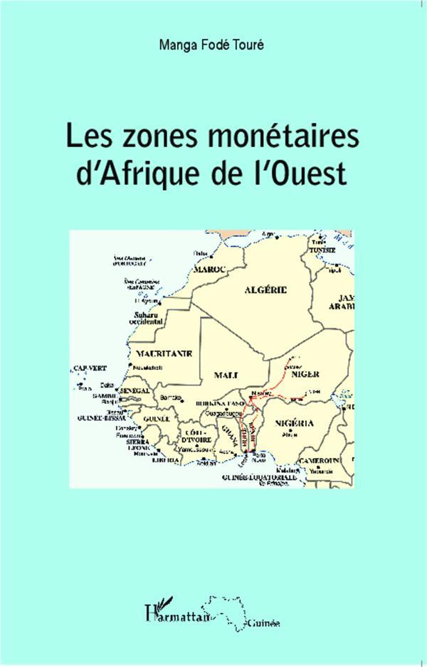 Zones monétaires d'Afrique de l'ouest