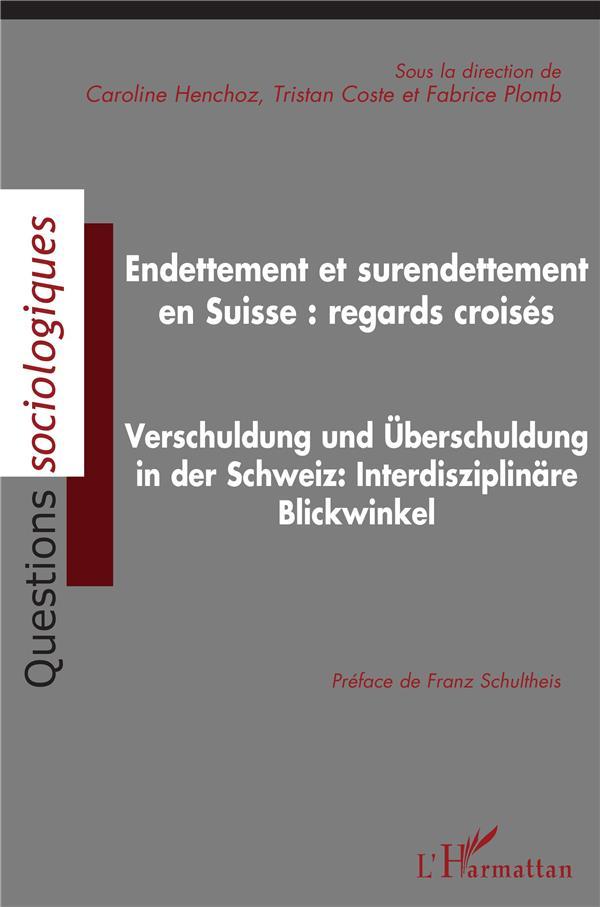 Endettement et surendettement en Suisse : regards croisés