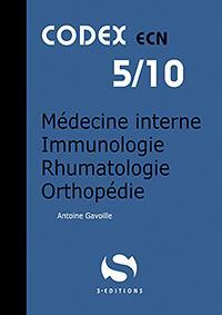 Codex ECN 5/10 ; médecine interne ; immunologie ; rhumatologie ; orthopédie