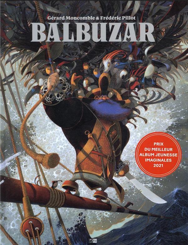 Balbuzar, le pirate aux oiseaux