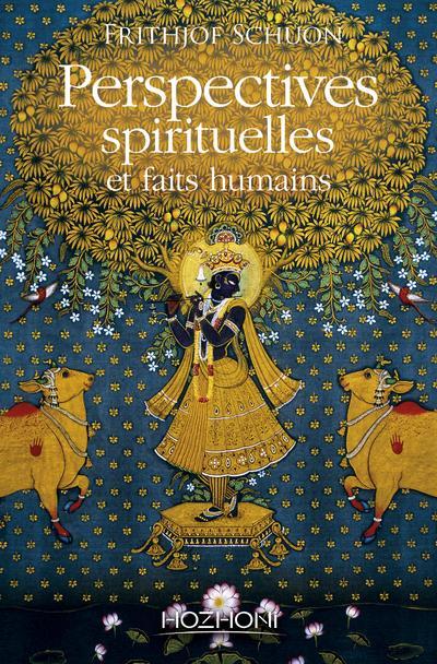 Perspectives spirituelles et faits humains
