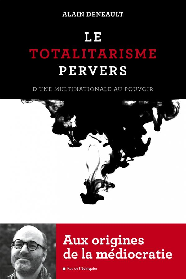 Le totalitarisme pervers