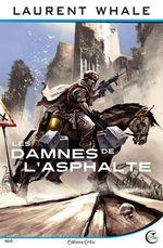 Les Damnés de l'Asphalte  - Laurent WHALE