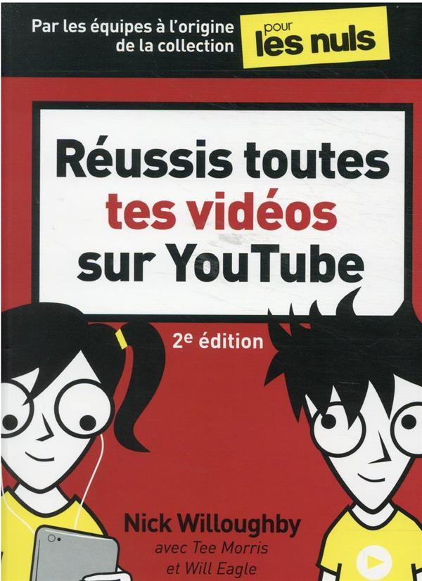 réussis toutes tes vidéos sur YouTube pour les nuls (2e édition)