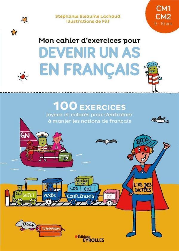 mon cahier d'exercices pour devenir un as en français CM1-CM2 : 9/10 ans