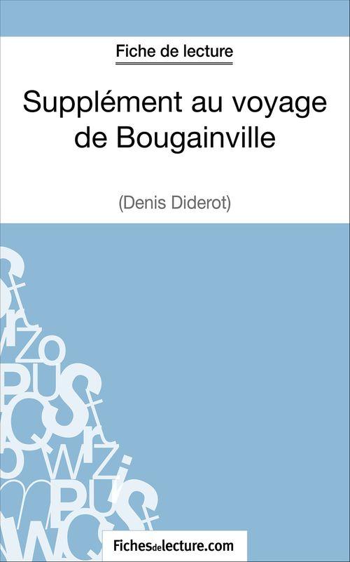 supplément au voyage de Bougainville de Diderot : analyse complète de l'oeuvre