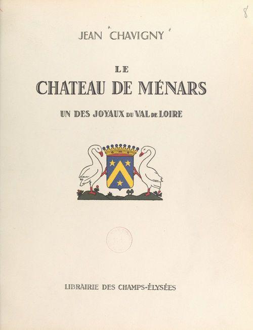 Le château de Ménars  - Jean Chavigny