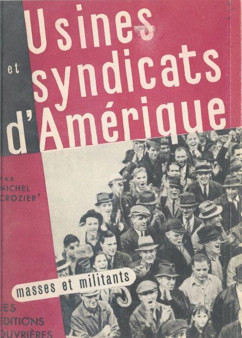 Usines et syndicats d'Amérique