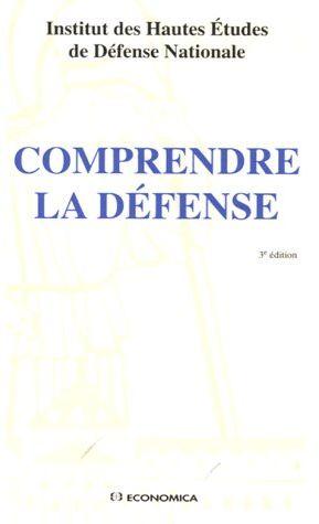 Comprendre la défense (3e édition)