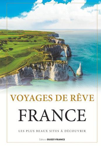 VOYAGES DE REVE  -  FRANCE