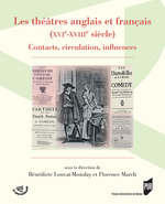 Vente Livre Numérique : Les théâtres anglais et français (XVIe-XVIIIe siècle)  - Bénédicte Louvat-Molozay - Florence March