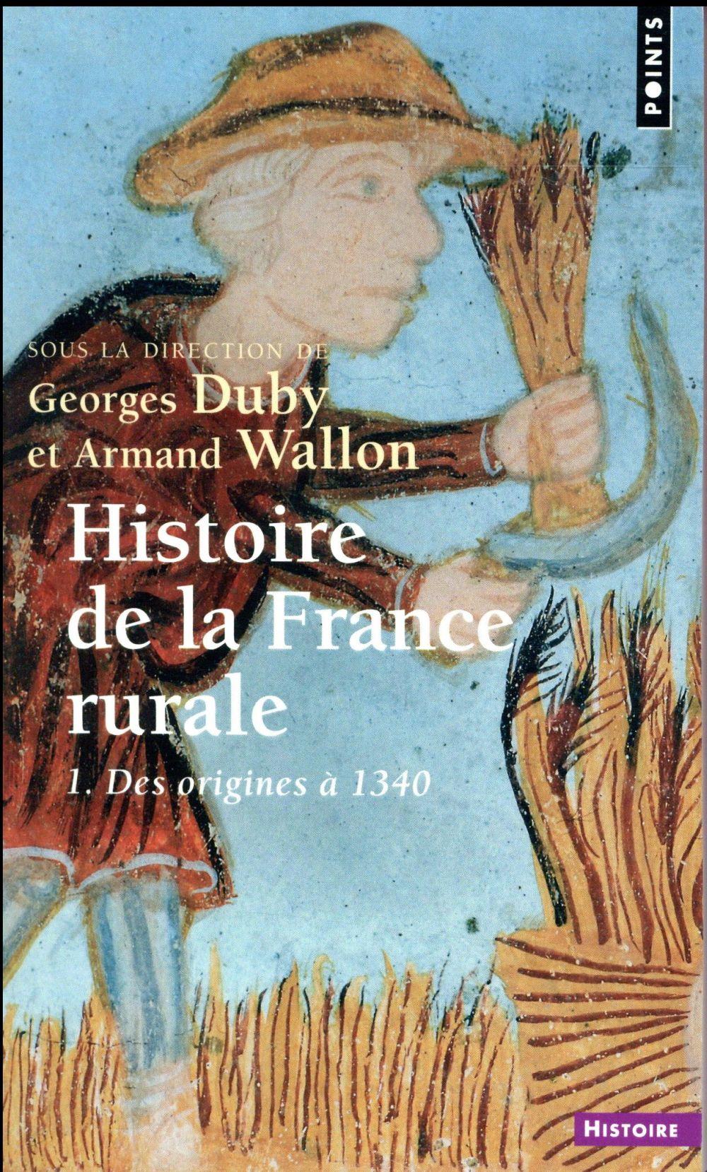 Histoire de la France rurale t.1 ; des origines à 1340