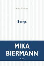 Vente Livre Numérique : Sangs  - Mika Biermann