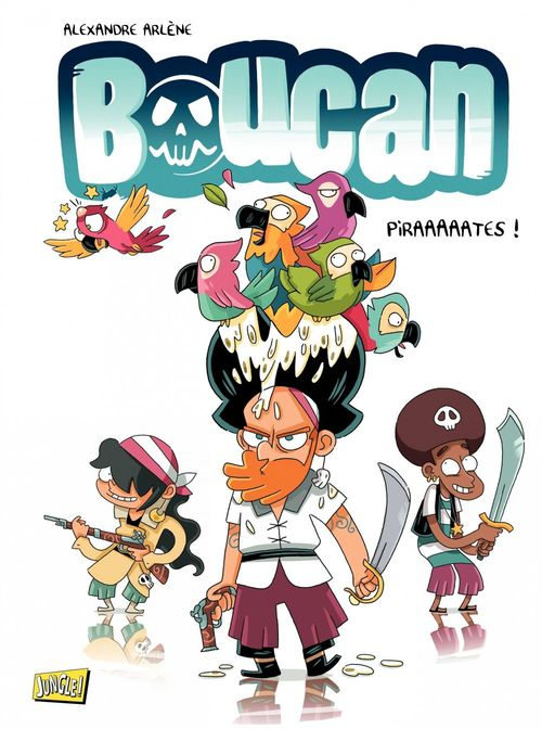 Boucan t.1 ; piraaaaaates !